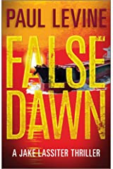 FALSE DAWN (Jake Lassiter Legal Thrillers Book 3) Kindle Edition