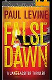 FALSE DAWN (Jake Lassiter Legal Thrillers Book 3) (English Edition)