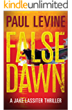 FALSE DAWN (Jake Lassiter Legal Thrillers Book 3) (English Edition)