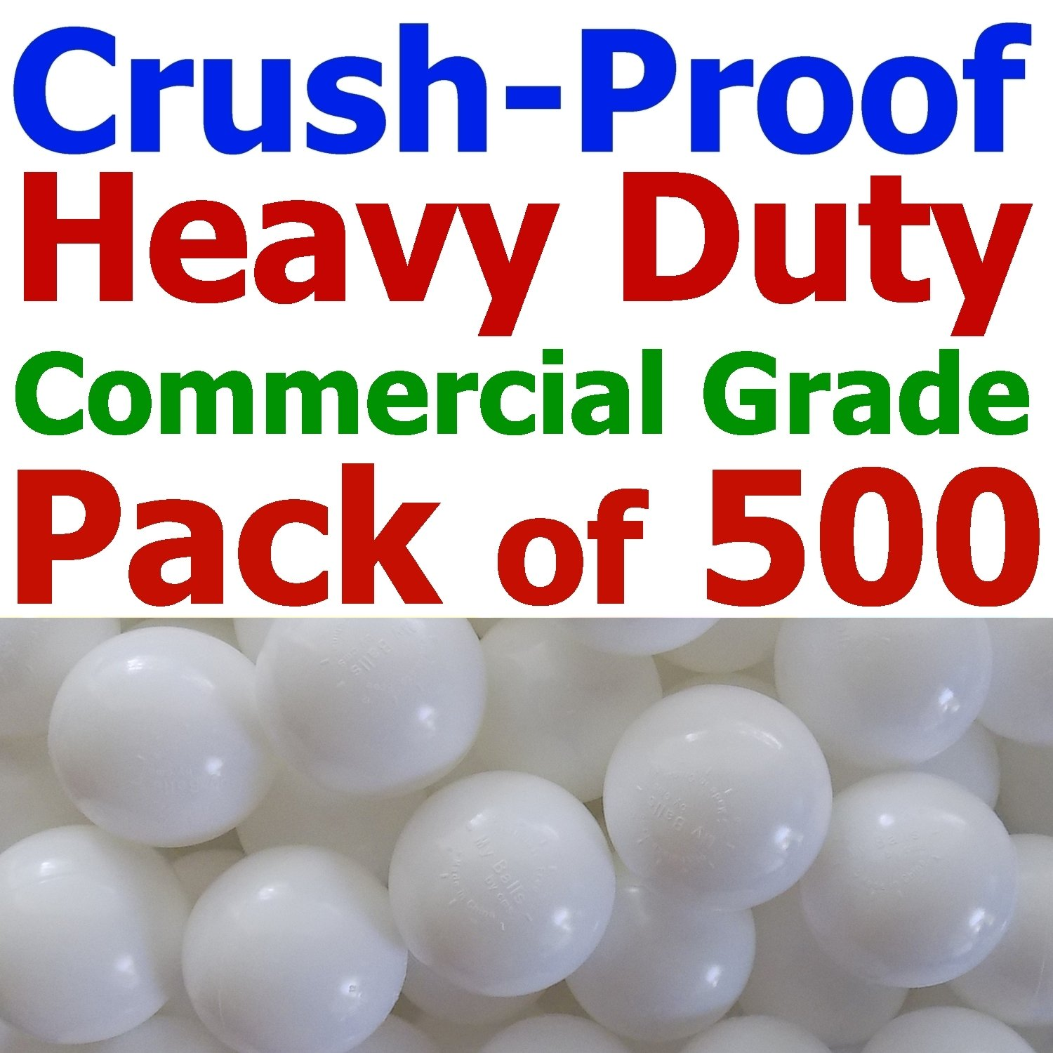 My Balls Pack of 500 Jumbo 3'' Snow-White Color Commercial Grade Ball Pit Balls - Air-Filled Crush-Proof in 5 Colors Phthalate Free BPA Free PVC Free