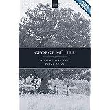 George Müller: Delighted in God (History Maker)