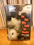 Man Who Rode the Thunder Inscribed