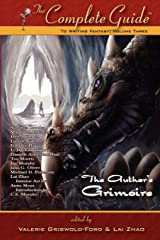 The Complete Guide to Writing Fantasy, Volume 3: The Author's Grimoire Paperback