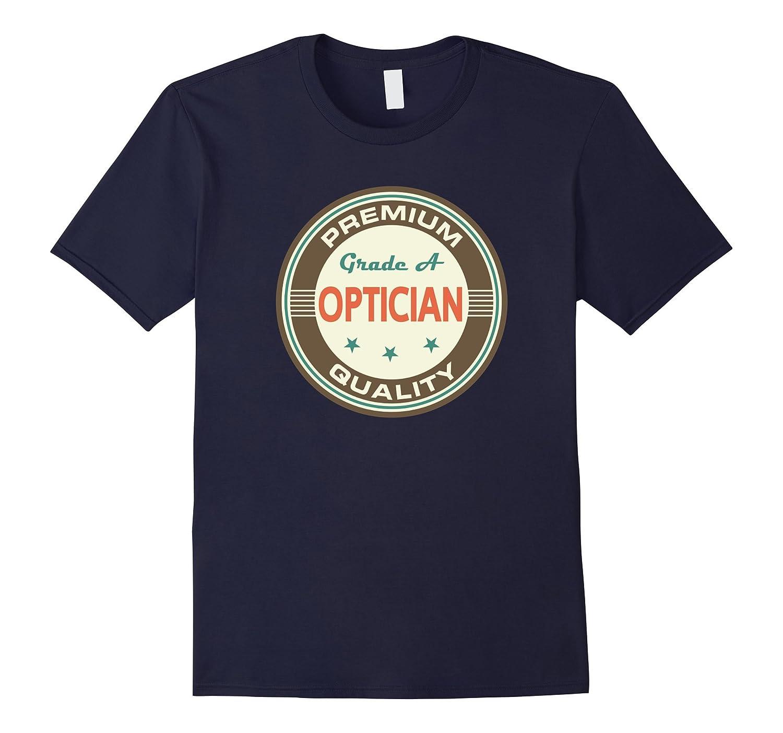 Optician T-shirt Fun Vintage Logo Occupation Tee-TD