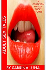 Adult Sex Tales Kindle Edition