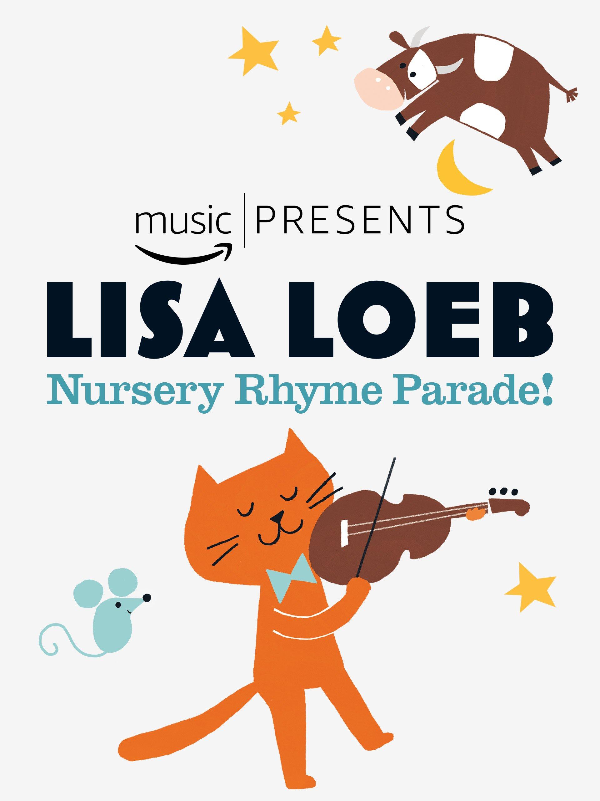 Amazon.com: Lisa Loeb, Nursery Rhyme Parade!: Lisa Loeb, Luke Joerger