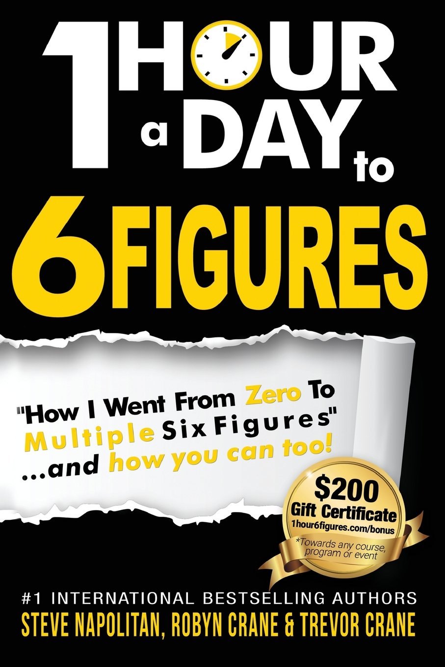 "Download One-Hour a Day to 6 Figures: ""How I Went From Zero To Multiple Six Figures""...and you can too! ebook"