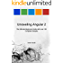 Unraveling Angular 2: The Ultimate Beginners Guide with over 130 Complete Samples (Unraveling Series Book 8)