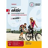 Aktiv. Kursbuch und Arbeitsbuch. Per la Scuola media. Con e-book. Con espansione online. Con CD-Audio: 1