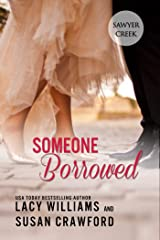 Someone Borrowed: sweet contemporary romance (Jilted in Sawyer Creek Book 3)