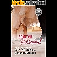 Someone Borrowed: sweet contemporary romance (Jilted in Sawyer Creek Book 3)