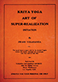 Kriya Yoga by Swami Yogananda (1930): Art of Super-Realization
