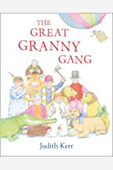 The Great Granny Gang Kindle Edition