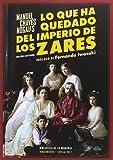 Lo que ha quedado del imperio de los zares (Biblioteca de la Memoria, Serie Menor)