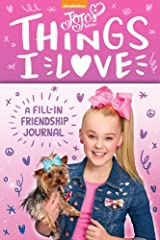 JoJo Siwa: Things I Love: A Fill-In Friendship Book Hardcover
