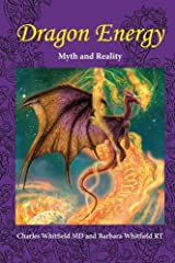 Dragon Energy: Myth and Reality (New) Paperback
