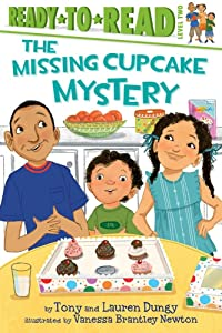 The Missing Cupcake Mystery (Tony and Lauren Dungy Ready-to-Reads)