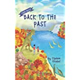Back To The Past: Decodable Chapter Books For Kids With Dyslexia (Kents' Quest)