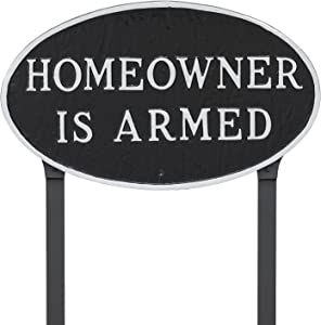 """Montague Metal Products 10"""" x 18"""" Oval Homeowner is Armed Statement Plaque with 23"""" Lawn Stake, Black/Silver"""