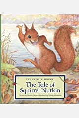 The Tale of Squirrel Nutkin (Classic Tales by Beatrix Potter) Kindle Edition