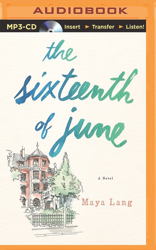 Download The Sixteenth of June: A Novel ebook