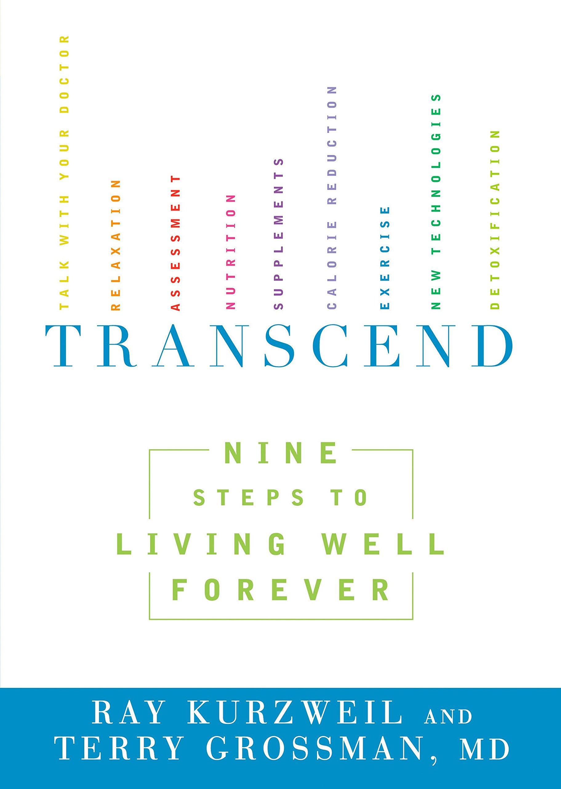 Download Transcend: Nine Steps to Living Well Forever PDF