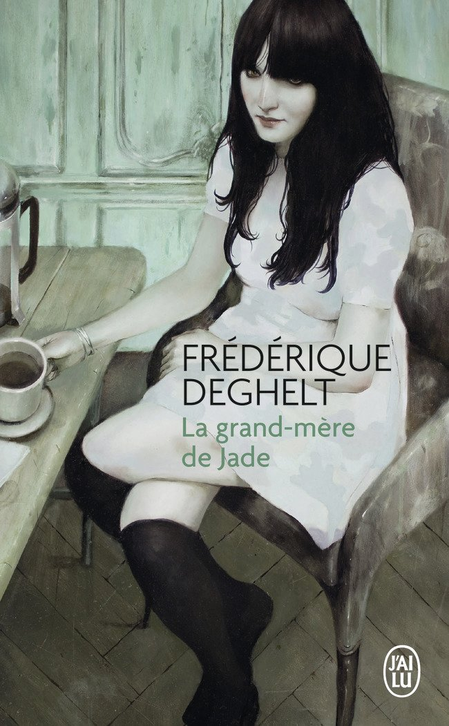 Read Online La Grand-Mere de Jade (Litterature Generale) (French Edition) PDF