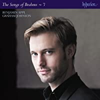 Brahms: The Complete Songs [Benjamin Appl; Graham Johnson] [Hyperion: CDJ33127]