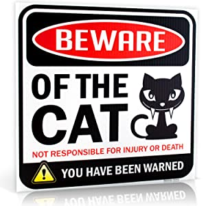 """Beware of Cat Warning Sign 