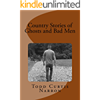 Country Stories of Ghosts and Bad Men