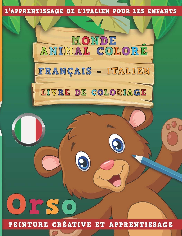 Monde Animal Colore Francais Italien Livre De Coloriage L