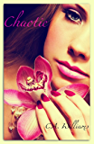 Chaotic (Imperfect Perfection Book 1)