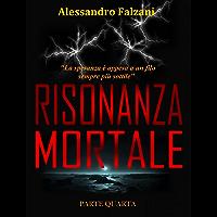 RISONANZA MORTALE: File 4 top secret : Protocollo Nettuno