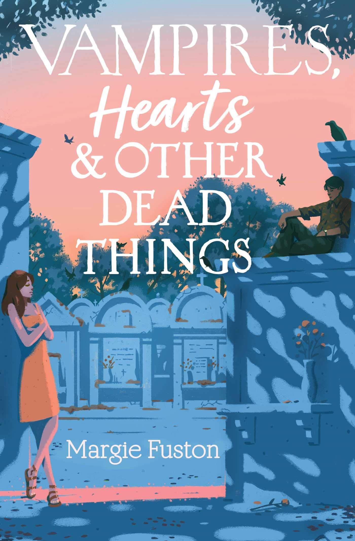 Amazon.com: Vampires, Hearts & Other Dead Things: 9781534474574: Fuston,  Margie: Books