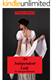 An Independent Lady (A Historical Regency Romance)