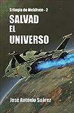 Salvad el Universo (Trilogía de Meldivén nº 2)
