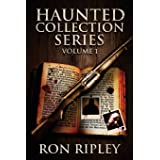 Haunted Collection Series: Books 1 to 3: Supernatural Horror with Scary Ghosts & Haunted Houses (Volume 1)