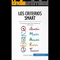 Los criterios SMART: El método para fijar objetivos con éxito (Gestión y Marketing)