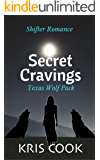Secret Cravings: Texas Wolf Pack: Shifter Romance