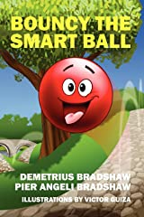 Bouncy the Smart Ball Hardcover