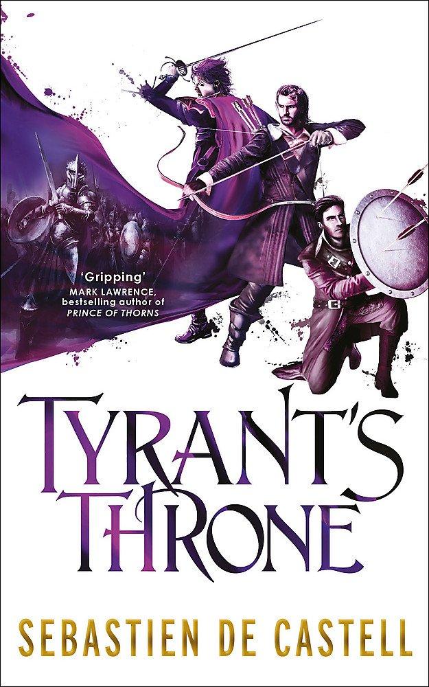 Tyrant's Throne (The Greatcoats): de Castell, Sebastien: 9781782066842:  Amazon.com: Books