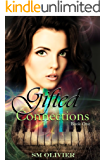 Gifted Connections: Book 1