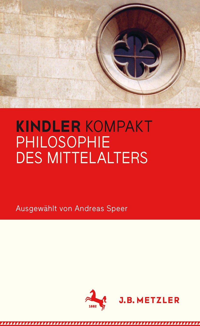 Kindler Kompakt: Philosophie des Mittelalters (German Edition ...