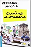 Carolina se enamora (Bestseller)