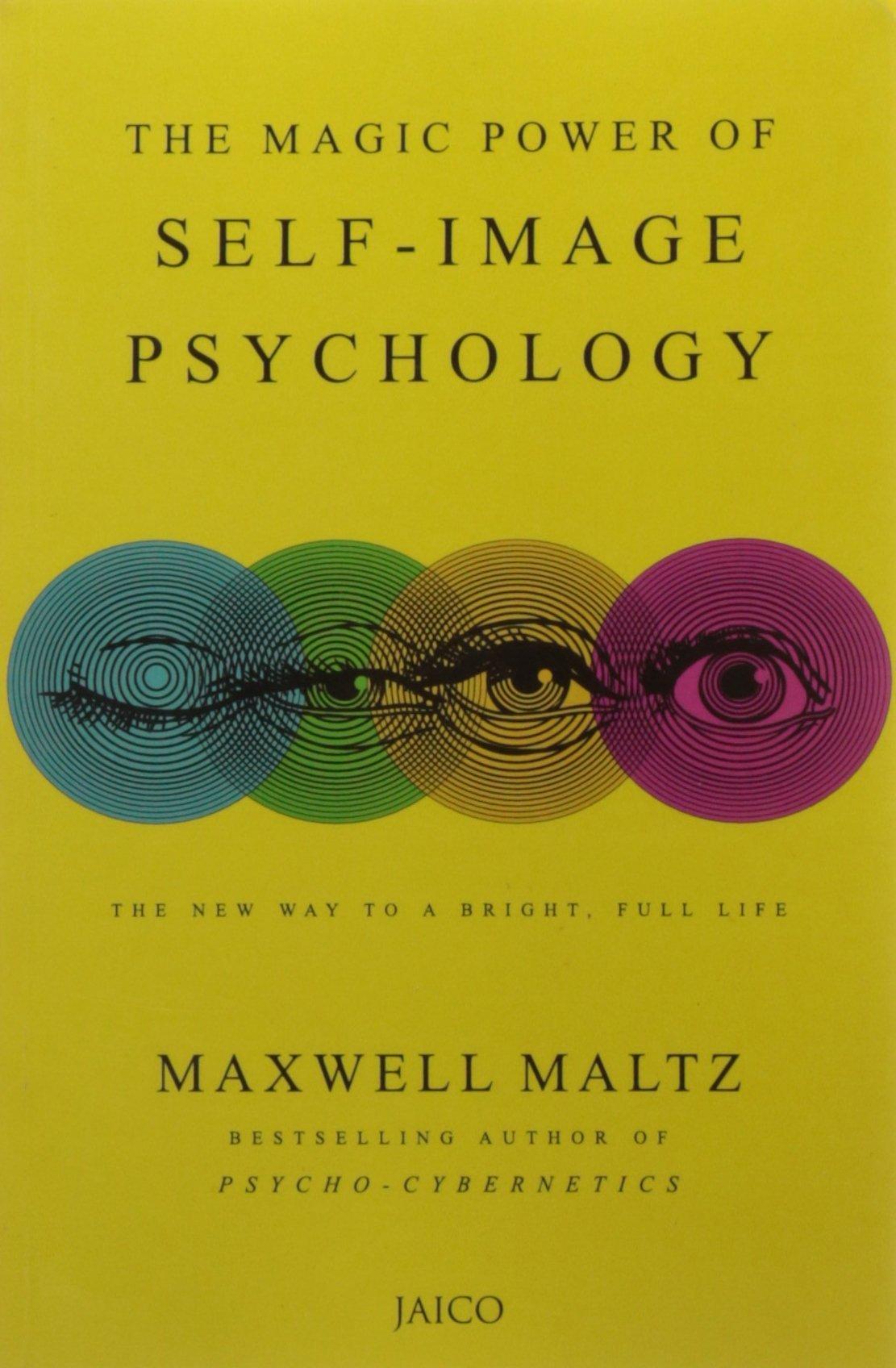 The Magic Power Of Self Image Psychology Pdf