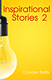 Inspirational Stories 2: A collection of stories for English Language Learners (A Hippo Graded Reader) (English Edition)