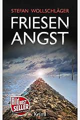 Friesenangst: Ostfriesen-Krimi (Diederike Dirks ermittelt 7) (German Edition) Kindle Edition