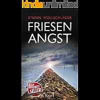 Friesenangst: Ostfriesen-Krimi (Diederike Dirks ermittelt 7) (German Edition)