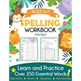 Spelling Workbook for Kids Ages 5-7: Learn and Practice Over 350 Essential Words Including Sight Words and Phonics Activities