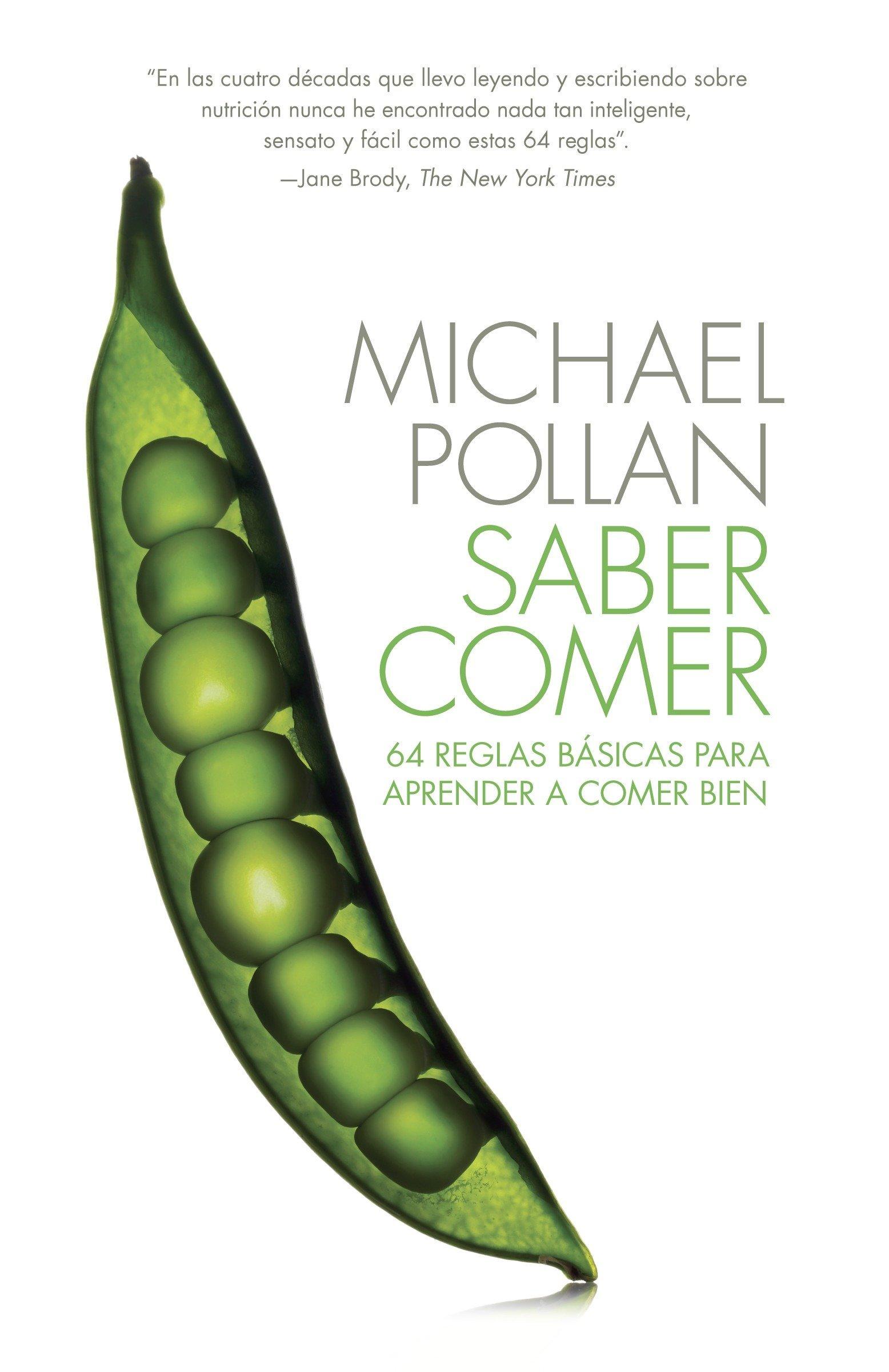 Saber comer: 64 reglas basicas para aprender a comer bien (Spanish Edition) PDF